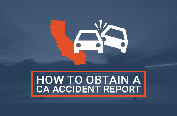 How To Obtain A California Accident Report (CHP 555)