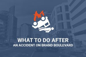 What To Do After An Accident On Brand Blvd. In Glendale