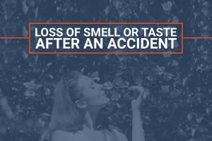 Loss Of Smell Or Taste After California Accident