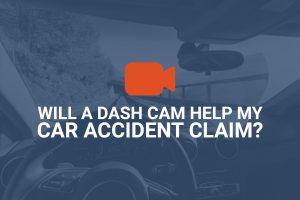 Will A Dash Cam Help My California Car Accident Claim?