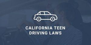 California Teen Driving Laws