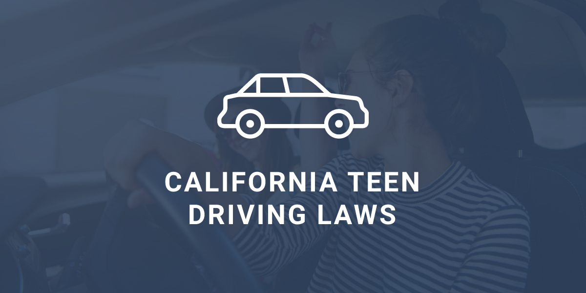 California Teen Driving Laws
