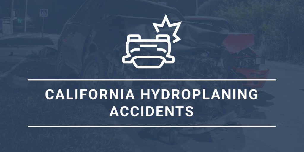 California Hydroplaning Accidents