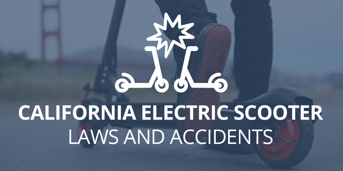 California Electric Scooter Laws and Accidents