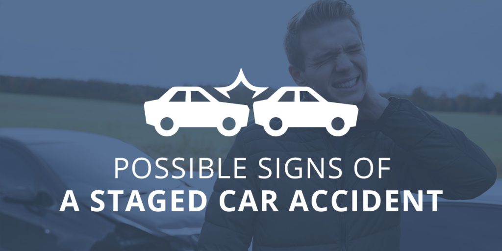 Possible Signs of a Staged Car Accident