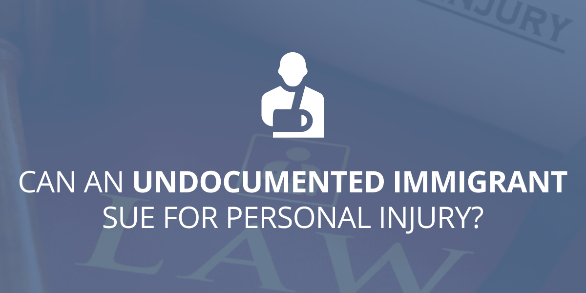 Can an Undocumented Immigrant Sue for Personal Injury?