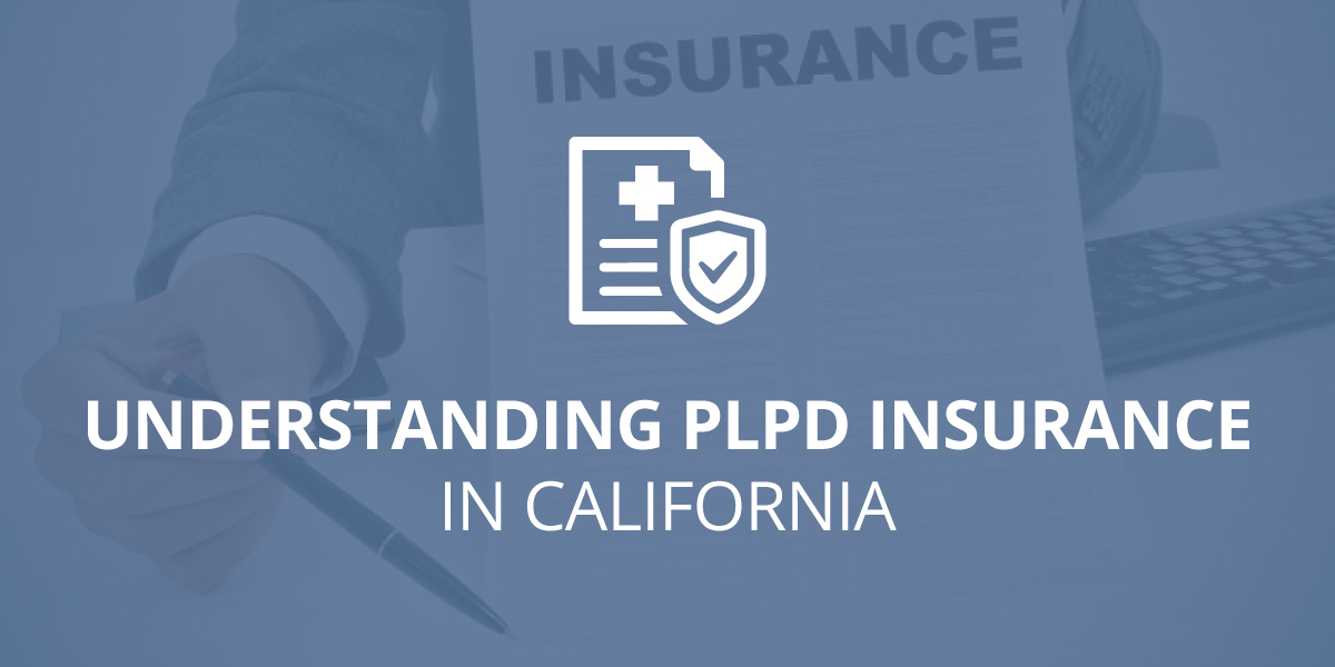 Understanding PLPD Insurance in California