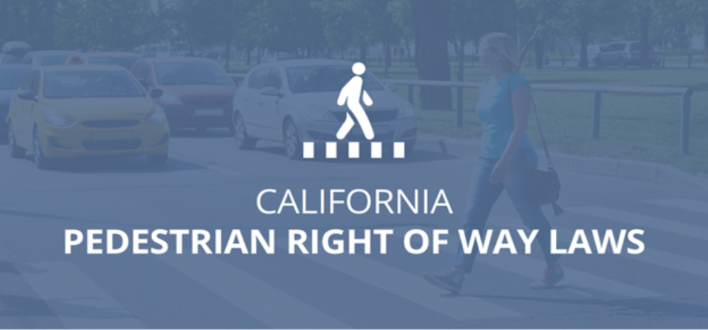 When Do Pedestrians Have the Right of Way in California?
