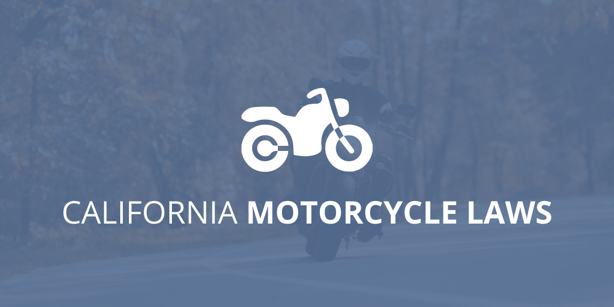 California Motorcycle Laws